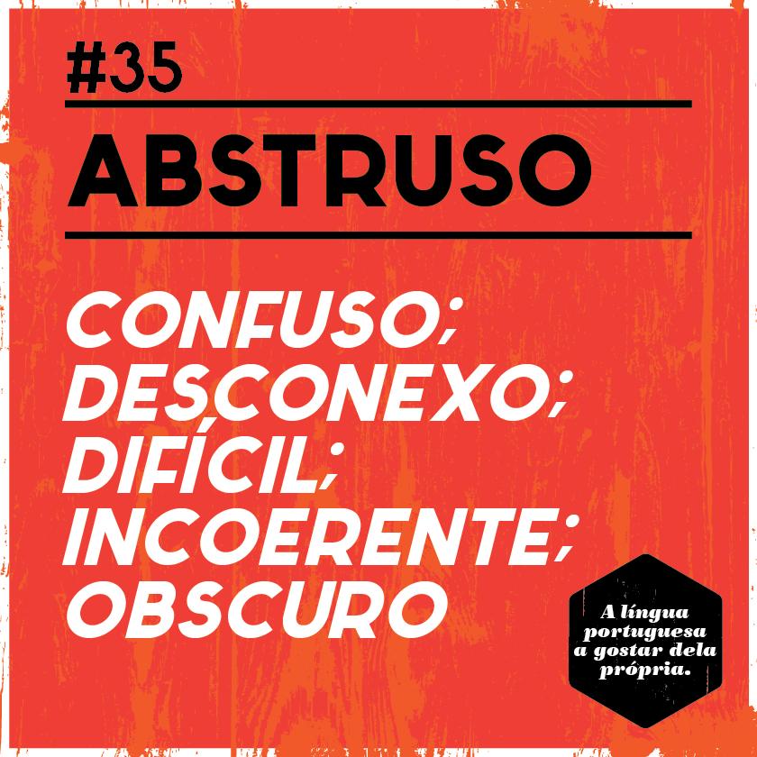 Abstruso  #palavras #linguaportuguesa #dicionariodeportugues #falabonito #pascoa