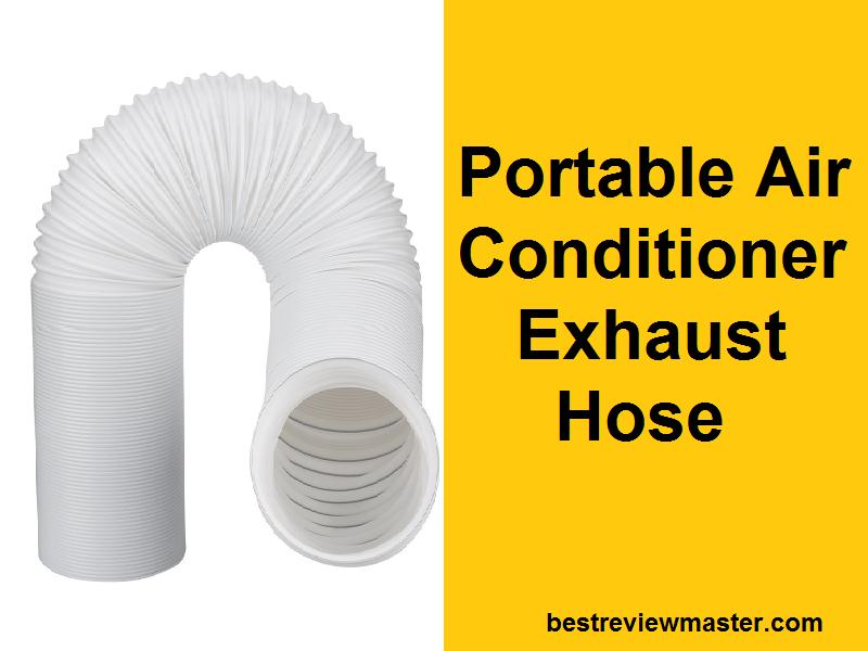 Portable Air Conditioner Exhaust Hose Portable air