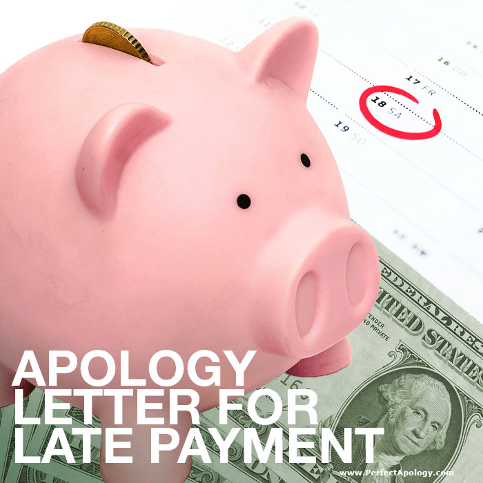 Apology Letter for Late Payment: Business or personal sample