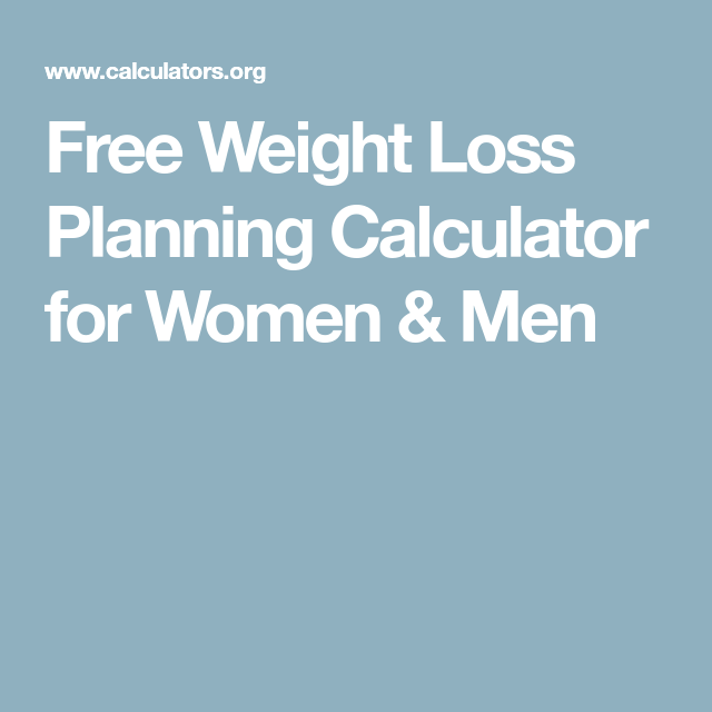 Free Weight Loss Planning Calculator For Women Men >> Weight Calculators For Women Toha
