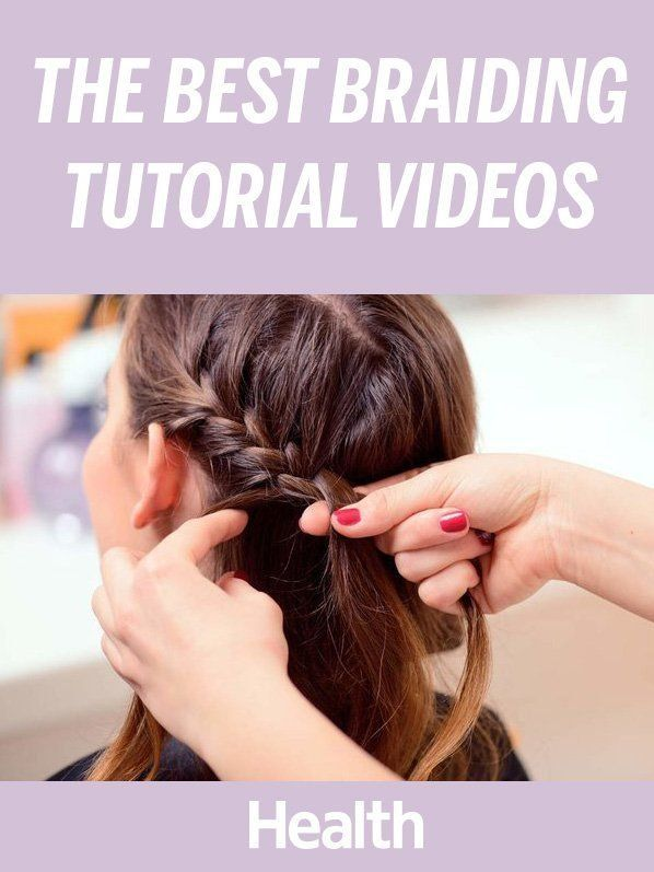 The Best Braiding Tutorials—Fishtail, French, and More | Girls ...