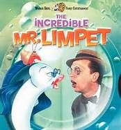 incredible mr limpet ...Loved this movie!