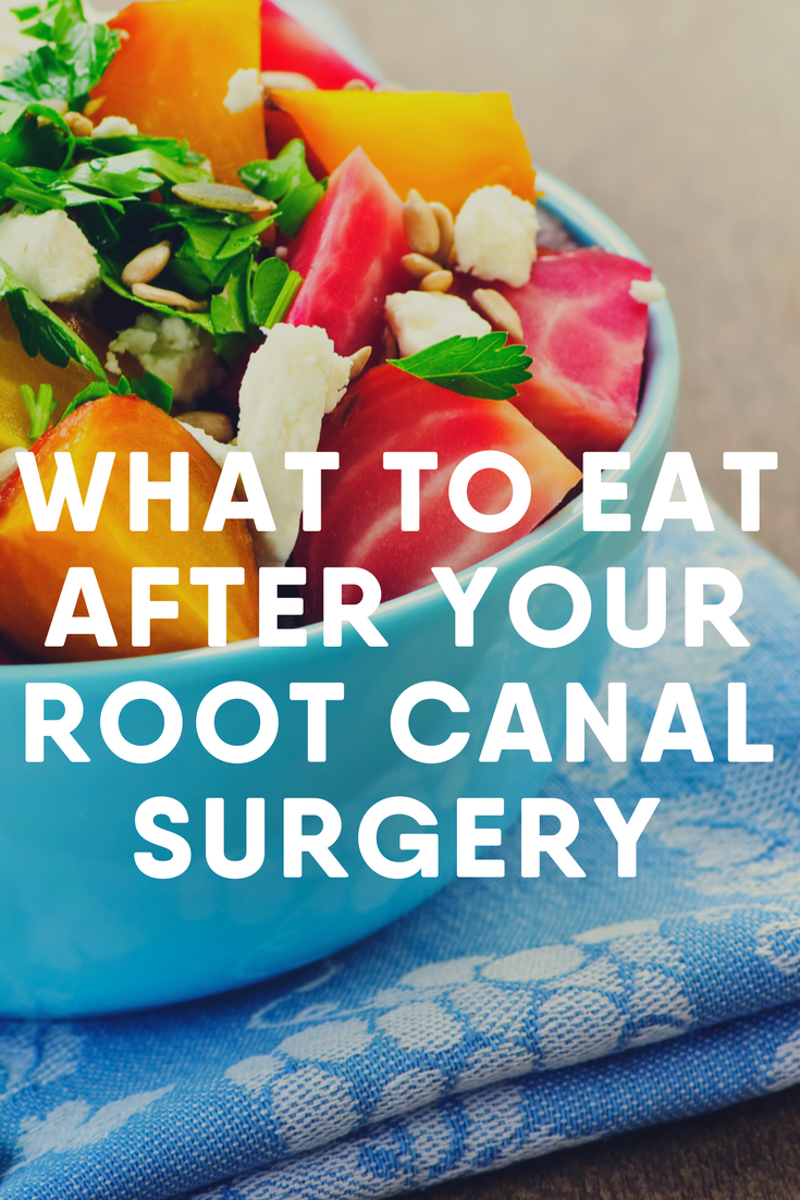 What to Eat After Your Root Canal Surgery (With images ...