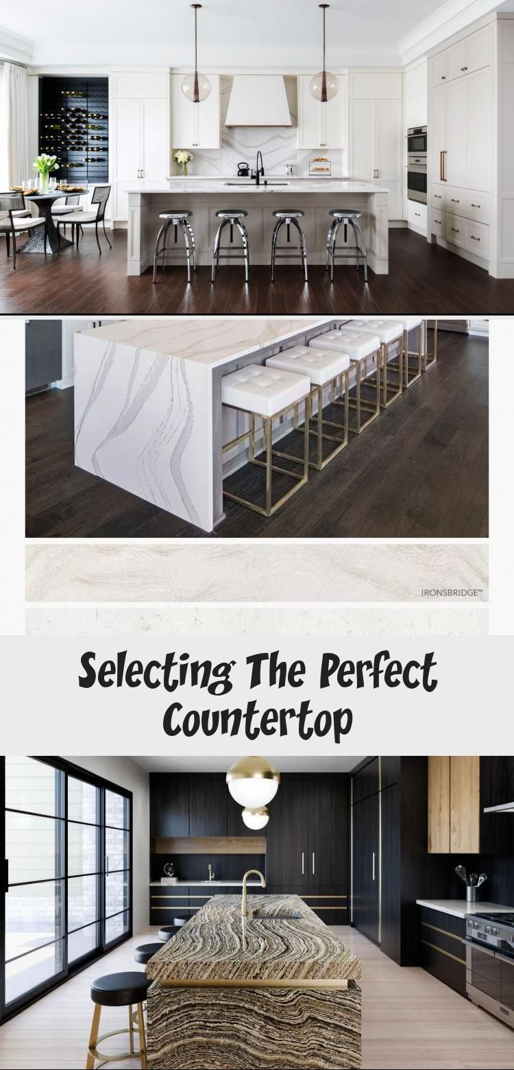 Selecting The Perfect Countertop Countertops Kitchen