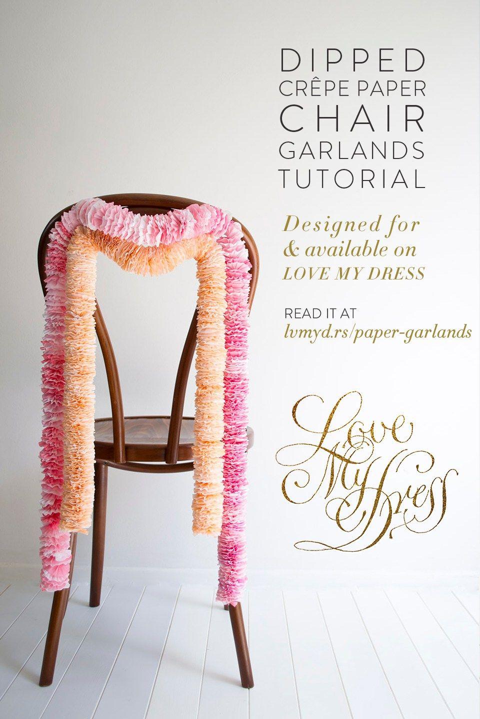 DIY Tutorial Dipped Crepe Paper Chair Garlands Crepe