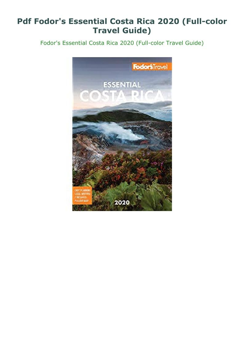 Pdf Fodor S Essential Costa Rica 2020 Full Color Travel Guide Costa Costa Rica Travel Guide