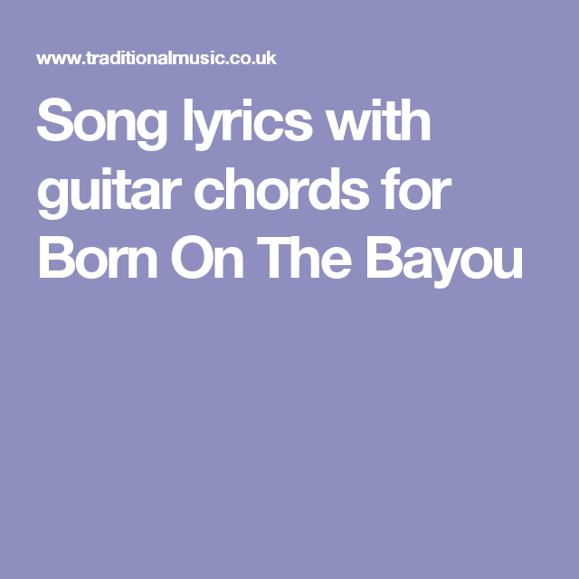 Born on the bayou guitar lesson