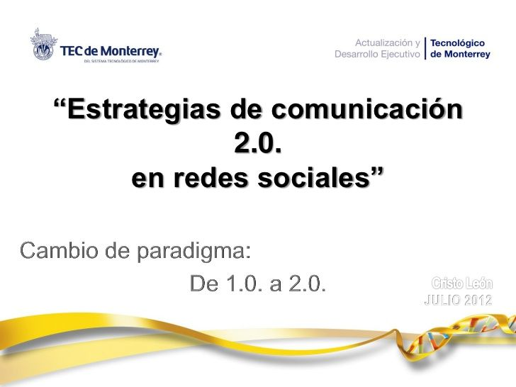 webinar-de-estrategias-de-comunicacin-20-en-redes-sociales by Cristo Leon via Slideshare