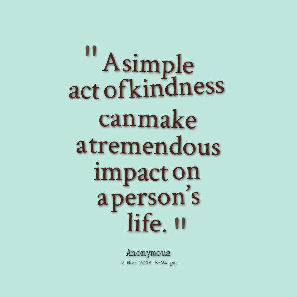 kindness act quotes - Google Search | Random acts of kindness for ...