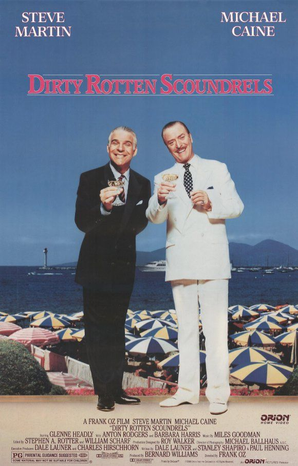 Dirty Rotten Scoundrels | 80\'s movie posters | Pinterest | Carteles ...