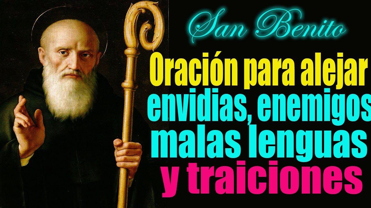10a2c939228 Oración a san Benito para alejar enemigos ocultos