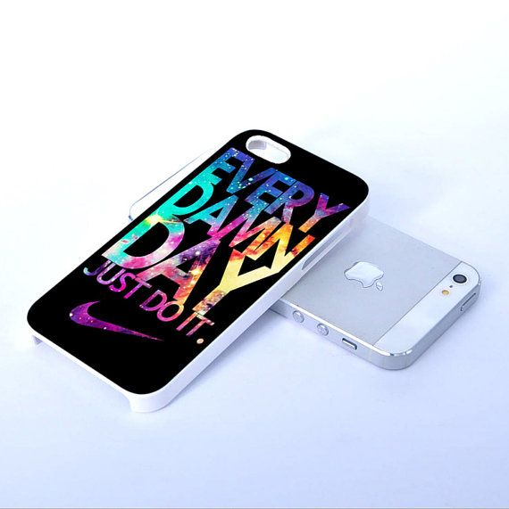 Galaxy Nike Every Damn Day Just Do It - Print on Hard Cover iphone 5 case