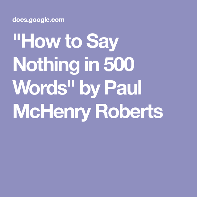 paul roberts how to say nothing in 500 words