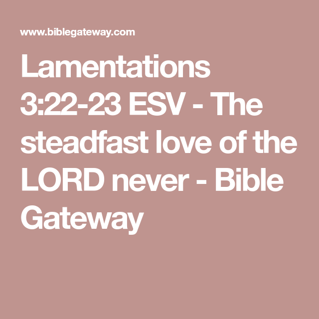 Lamentations   Esv The Steadfast Love Of The Lord Never