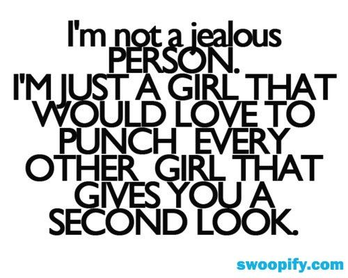 I Am Not Jealous Jealousy Quotes Jealous Quotes Girlfriend Quotes