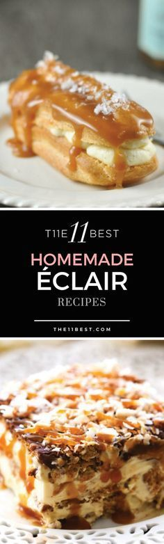 The 11 Best Eclair Recipes