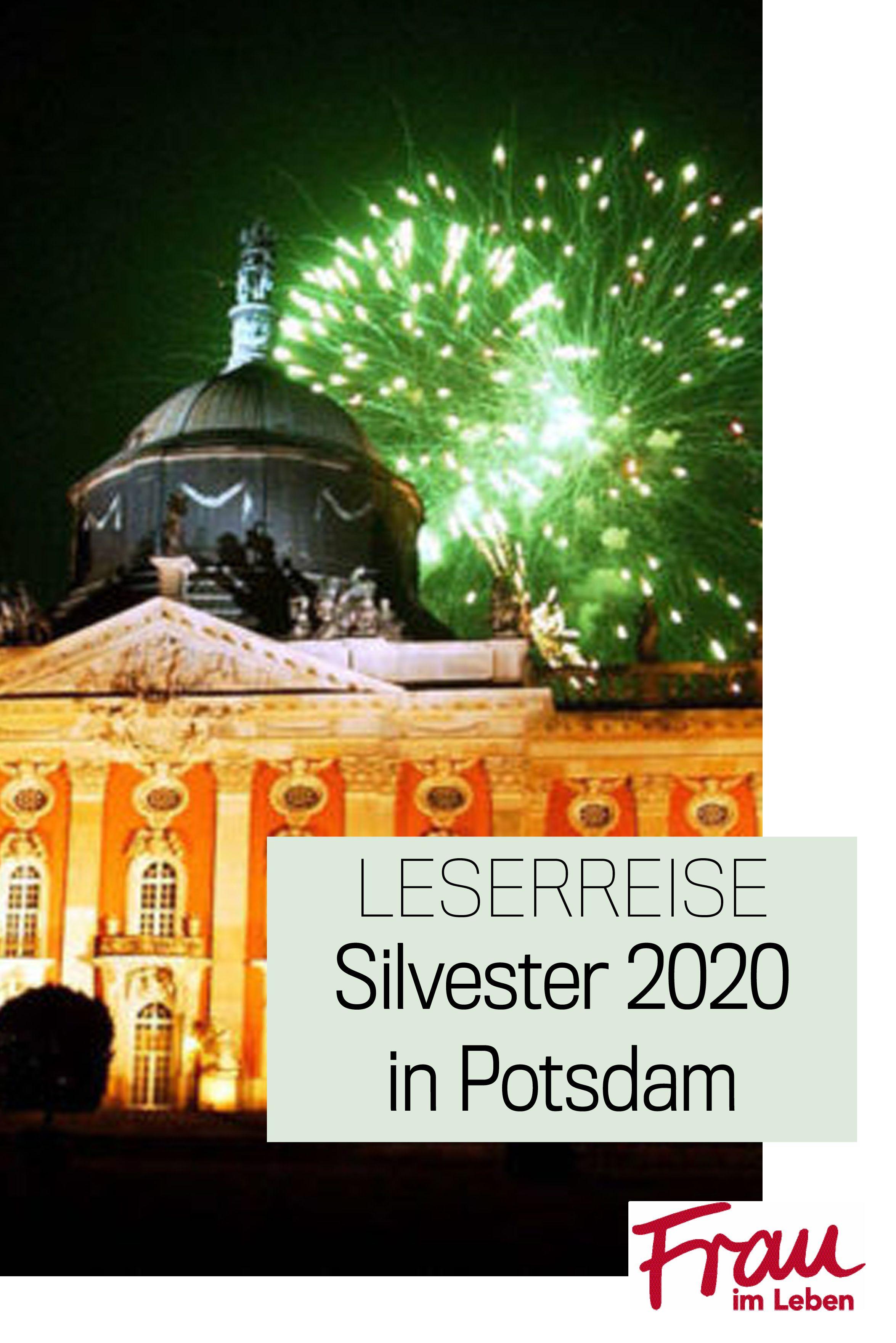 Leserreise Silvester In Potsdam Reisen Frau Im Leben Silvester
