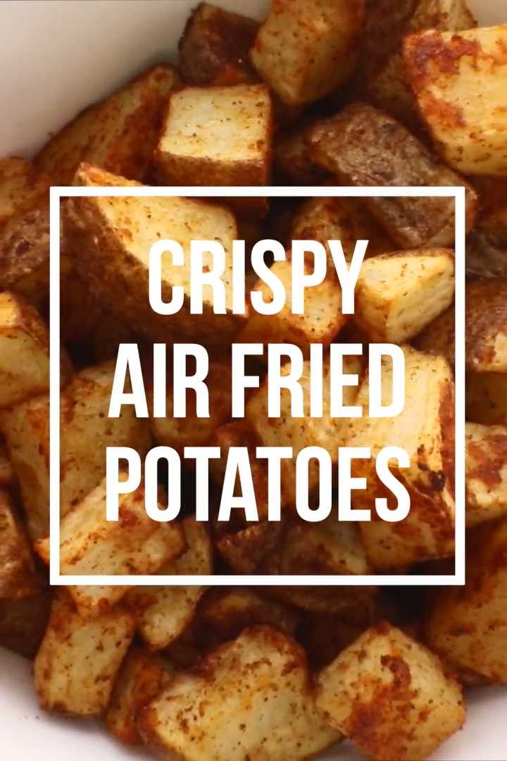 Crispy Air Fried Potatoes -   19 air fryer recipes easy ideas