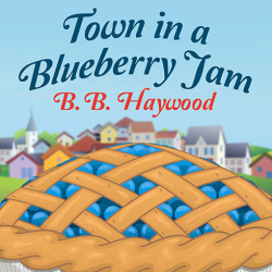 Town in a Blueberry Jam, a #Crime #Mystery by B. B. Haywood, can now be sampled in audio here... http://amblingbooks.com/books/view/town_in_a_blueberry_jam