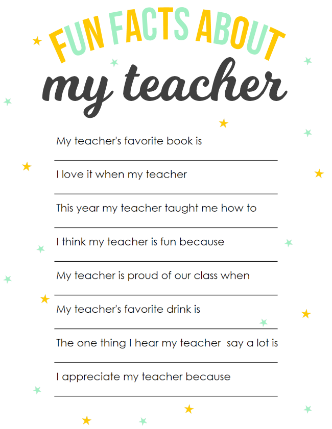 Teacher Appreciation Printable: Fun Facts About My Teacher | Teacher ...