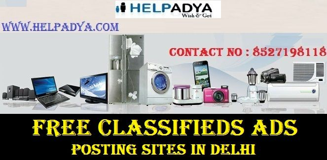 Post Free Classifieds Ads Posting Sites in Delhi Classified sites