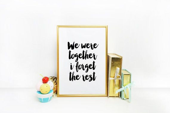 We were together I forget the rest.diy instant by BlueWavesPrints