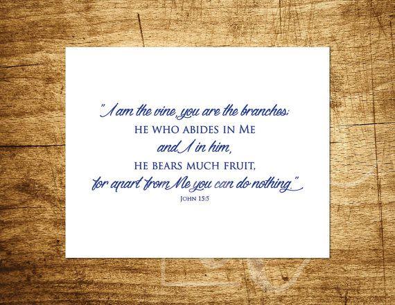 "John 15:5 - I am the Vine -  Two font design - Scripture Art - 8x10"" Digital…"