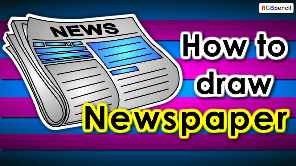 How To Draw Newspaper For Kids