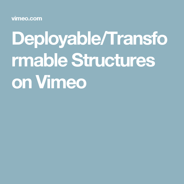 Deployable/Transformable Structures on Vimeo
