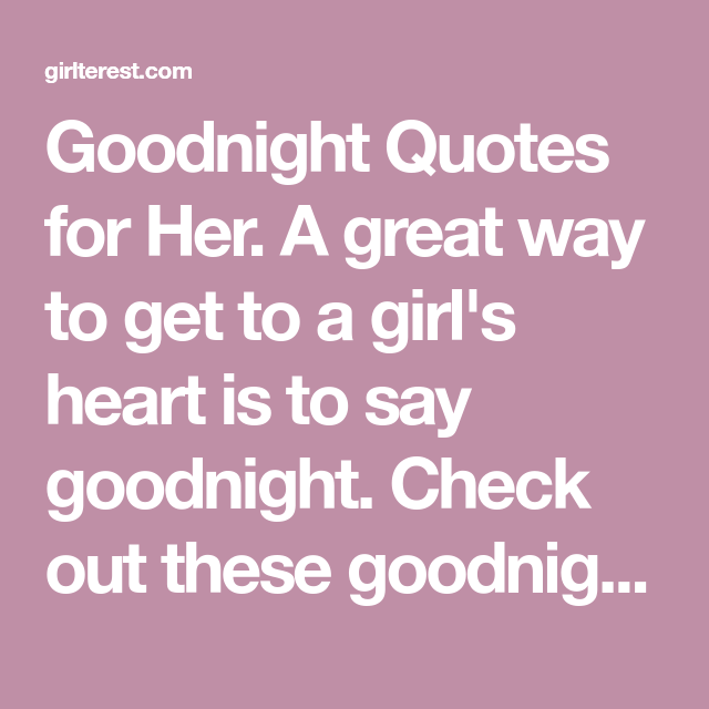35 Goodnight Quotes for Her   GOOD NIGHT MY LOVE   Good