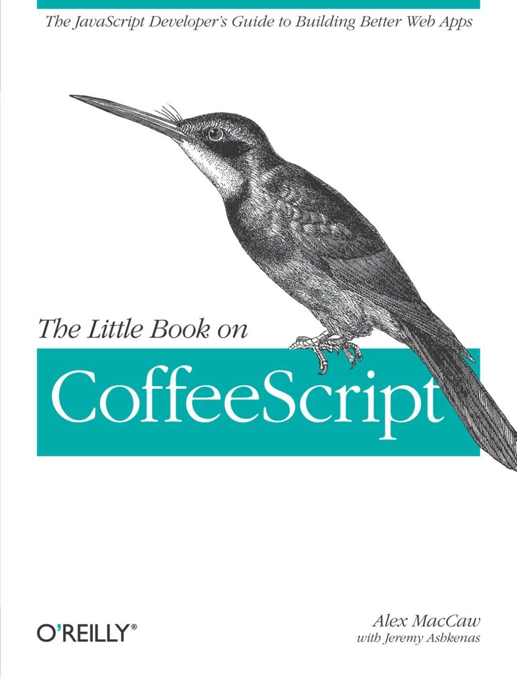 The Little Book On Coffeescript Ebook
