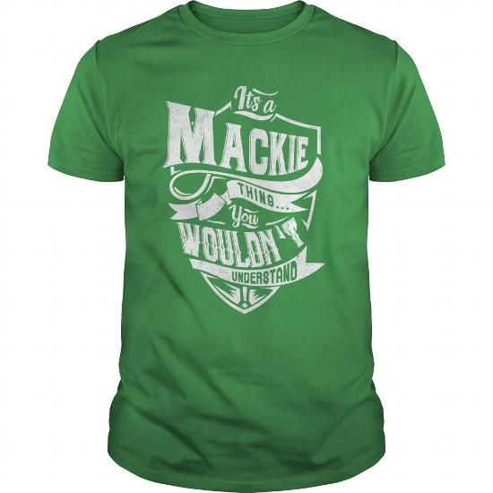 awesome I love MACKIE tshirt, hoodie. It's people who annoy me