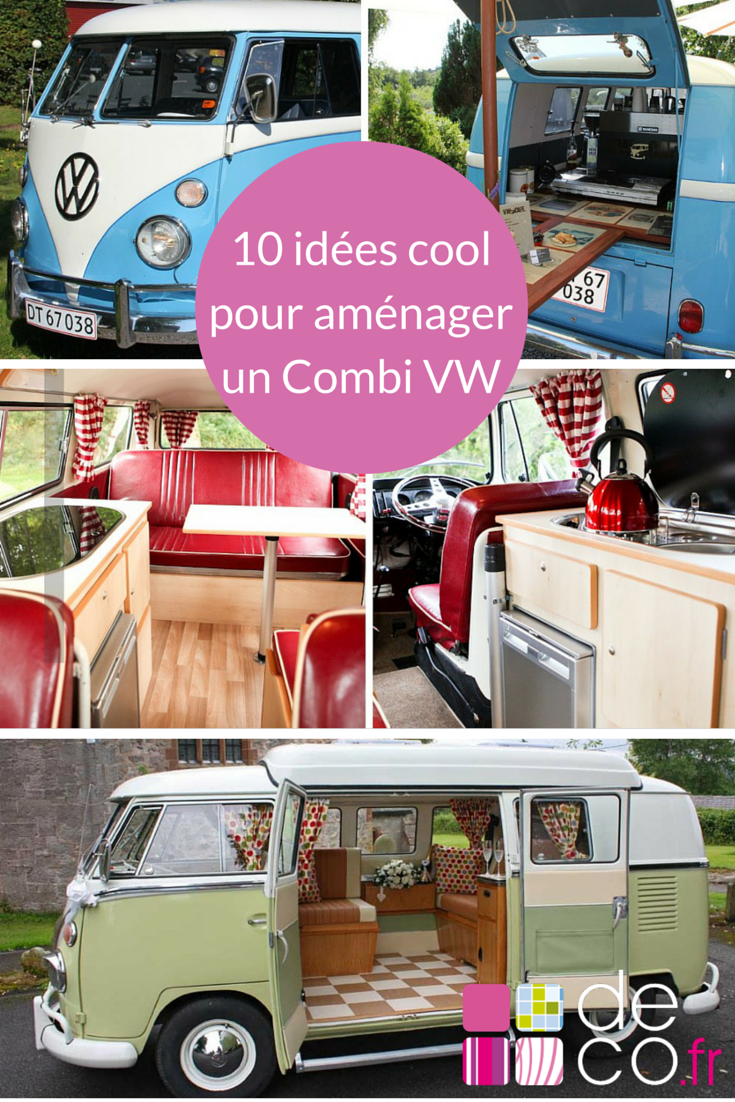 10 fa ons cool d am nager un combi vw vans volkswagen and van life. Black Bedroom Furniture Sets. Home Design Ideas