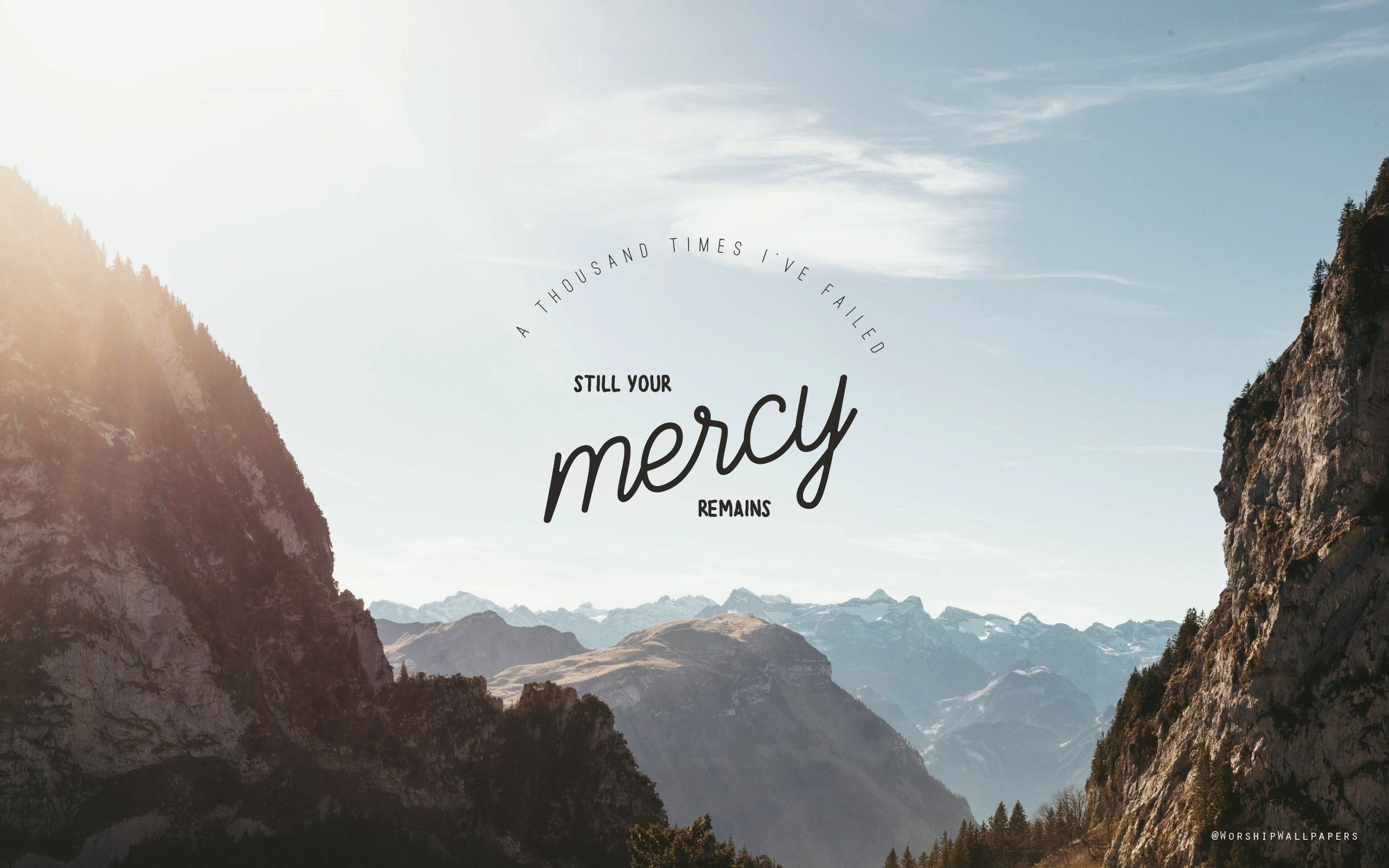 Still Your Mercy Remains Wallpaper Background Laptop Wallpaper Quotes Laptop Wallpaper Desktop Wallpapers Laptop Wallpaper