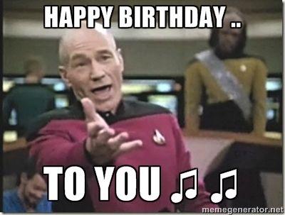 Happy Birthday To You Star Trek Wtf Teacher Memes Memes Teacher Humor