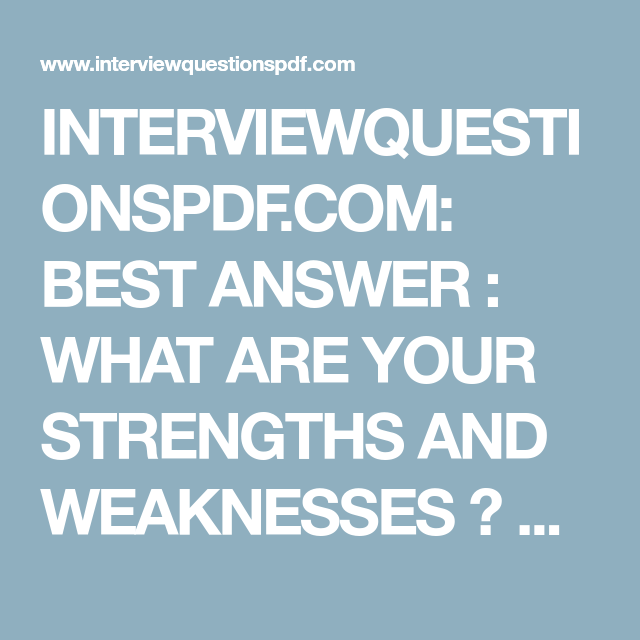 INTERVIEWQUESTIONSPDF.COM: BEST ANSWER : WHAT ARE YOUR ...