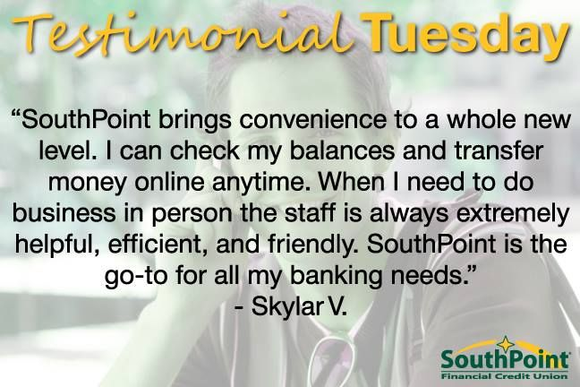 We love hearing from our members! # BankAtSouthPoint