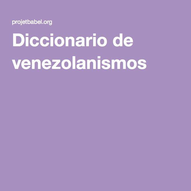 Diccionario de venezolanismos