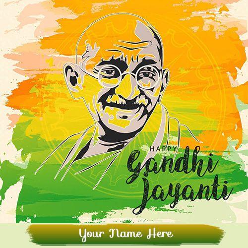 Happy Mahatma Gandhi Jayanti Wishes 2019 With Name ...