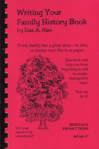 writing your family history book by lisa a alzo writing guides