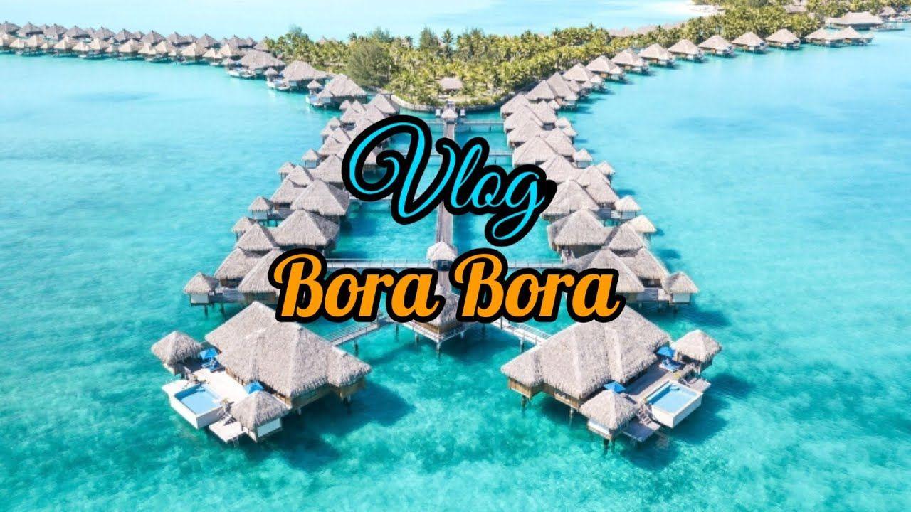 شاهد رواعة جزيرة بورا بورا Bora Bora مع موسيقى فلوقات جميل Bora Bora Fuji Vlogging
