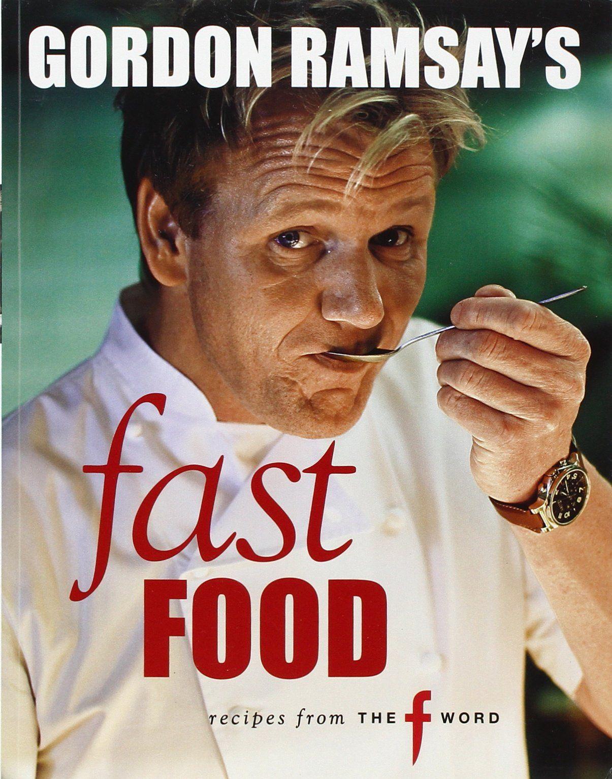 Fast food gordon ramsay fast food ramsay