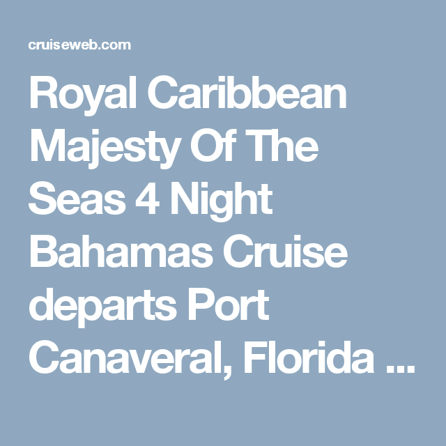 Royal Caribbean Majesty Of The Seas Night Bahamas Cruise Departs - Tampa to bahamas
