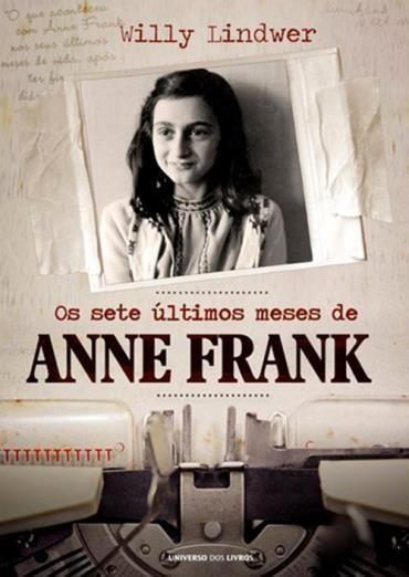 Os Sete Ultimos Meses De Anne Frank Livros Recomendados