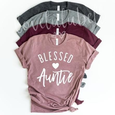 Blessed Auntie #auntshirts