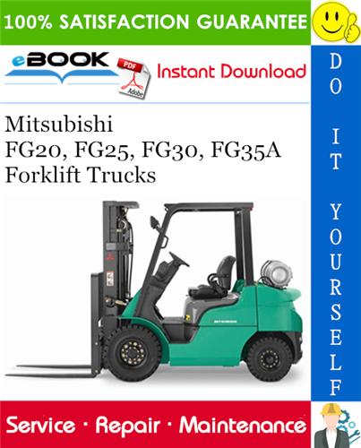 Mitsubishi Fg20 Fg25 Fg30 Fg35a Forklift Trucks Service Repair Manual Forklift Repair Manuals Mitsubishi