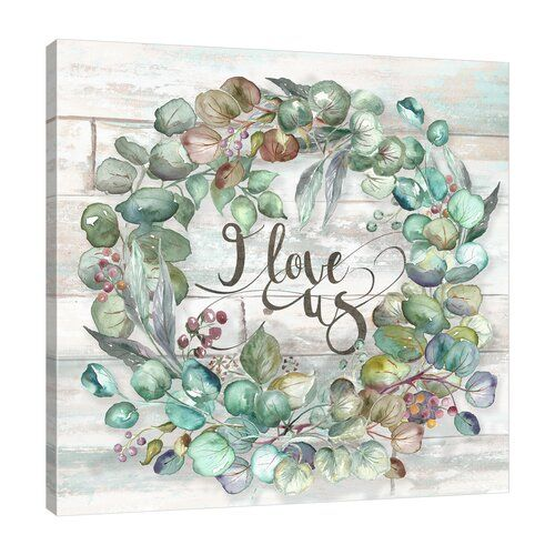 Photo of Lily Manor canvas print eucalyptus wreath on overlap: I love us | Wayfair.de