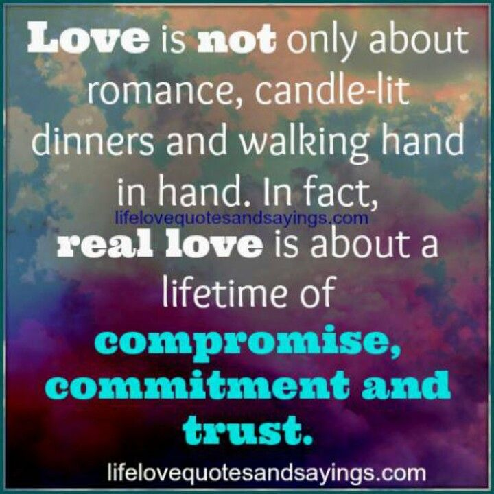Love Takes Work Love Quotes Real Love Love And Marriage