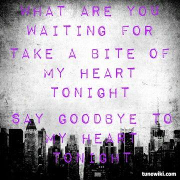 Say goodbye to my heart tonight lyrics