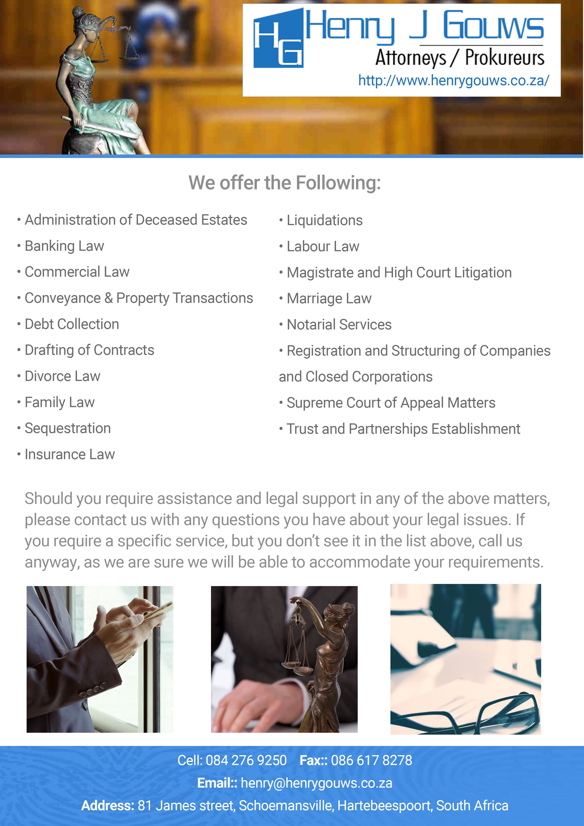 Henry J Gouws Attorneys Johannesburg We Offer The Following